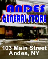 Andes General Store (formerly Hogans General Store), 103 Main Street, Andes, NY - 13731. Phone: 845-666-3470