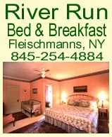 River Run Bed & Breakfast, 882 Main Street, Fleischmanns, NY 12430. Phone: 845-254-4884.