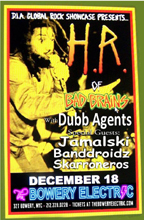 HR (of Bad Brains) & Dubb Agents at The Bowery Electric, 327 Bowery - NYC. Doors 7pm