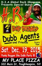 HR (of Bad Brains) & Dubb Agents at My Place at 322 Main Street, Poughkeepsie - NY.