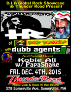 HR (of Bad Brains) & Dubb Agents at Thunder Road at 379 Somerville Ave, Somerville - MA.