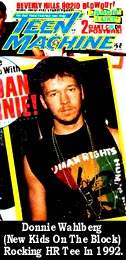 Donnie Wahlberg (New Kids On The Block) rocked a  HR/Human Right 'Wild Dread' print tee for Teen Machine Magazine Cover in 1992.