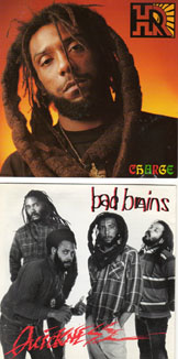 HR's Charge (Charge by HR -- SST label, Quickness by Bad Brains -- Carolines/Virgin label).