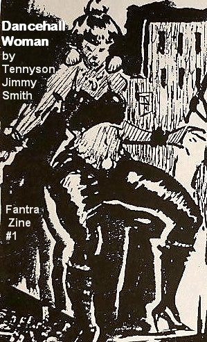 Tennyson Smith aka Jimmy Dancehall Woman illustration for Fantra Zine No. 1 that was published April 1994.