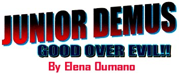 Jr. Demus - Good Over Evil by Elena Oumano.