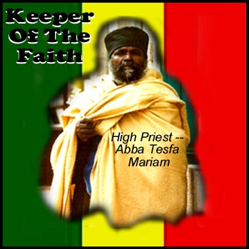 Keeper Of The Faith. High Priest ABBA TESFA MARIAM. D.I.A Records.