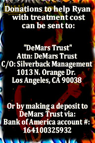 Pls send donations to: DeMars Trust, C/O: Silverback Management, 1013 N. Orange Dr., Los Angeles, CA 90038.
