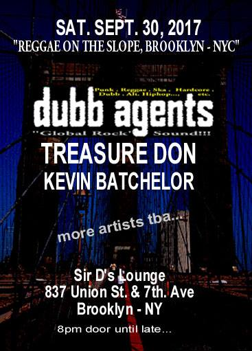 Dubb Agents at Sir D's Lounge (Reggae on the Slope), 837 Union Street & 7th. Ave., Brooklyn - NYC. D.I.A Production.