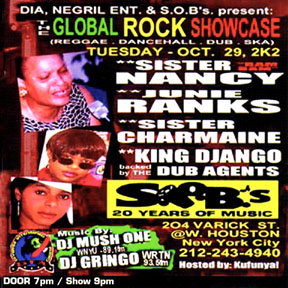 Sister Nancy, Aunt Esther, Sister Charmaine and King Django at SOB's NYC10.29.2002. DIA's Global Rock Showcase (GRS).