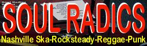 Soul Radics: Nashville-Ska-Rocksteady-Reggae-Punk