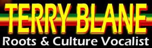 Terry Blane -- roots & culture vocalist.