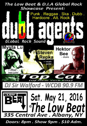 Dubb Agent at The Low Beat in Albany  - NY, May 21, 2016