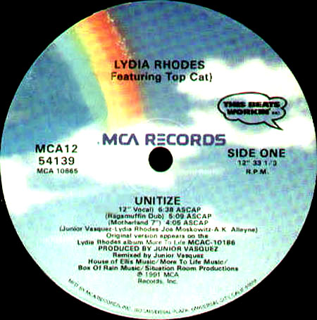 Top Cat (NYC) and Lydia Rhodes 'Unitize' MCA-Records release in early 1990's.