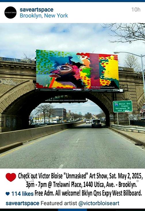 Victor Bloise Art Save Art Space billboard on Broolkyn Queens Expressway West, Brooklyn - NYC