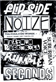 Different Zines: Flipside, The Village Noize, Maximum Rock N Roll, You Could Do Worse, Suburban Voice, Rumble, Seconds